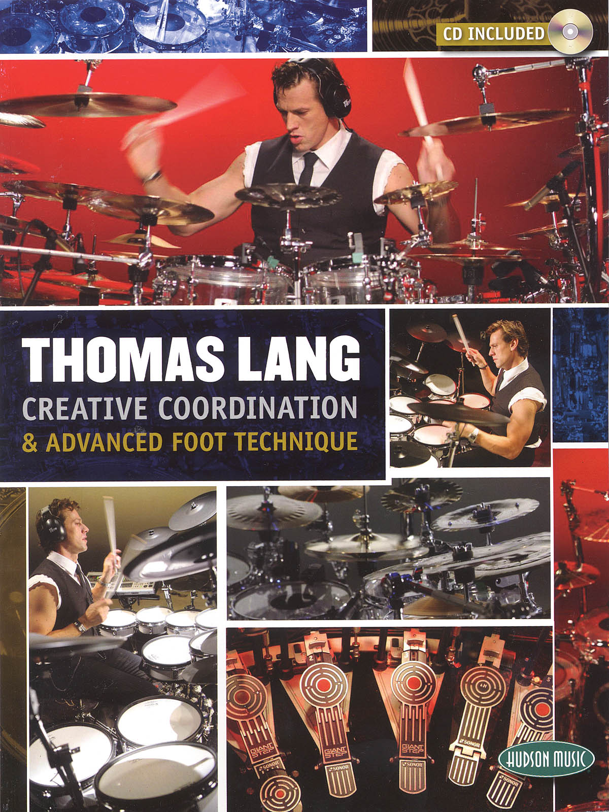Thomas Lang: Creative Coordination And Advanced Foot Technique: Drums: