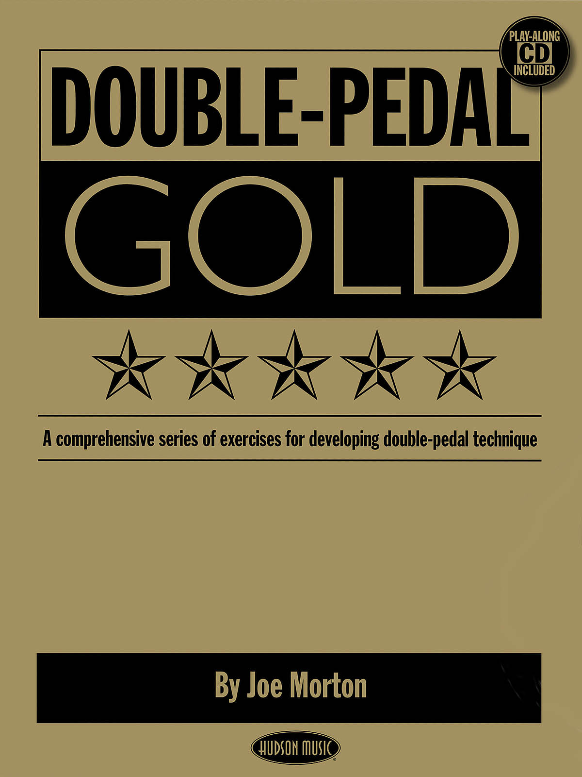 Double Pedal Gold: Drums: Instrumental Tutor