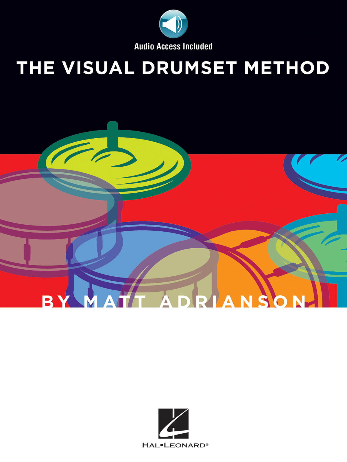 The Visual Drumset Method: Drums: Instrumental Tutor