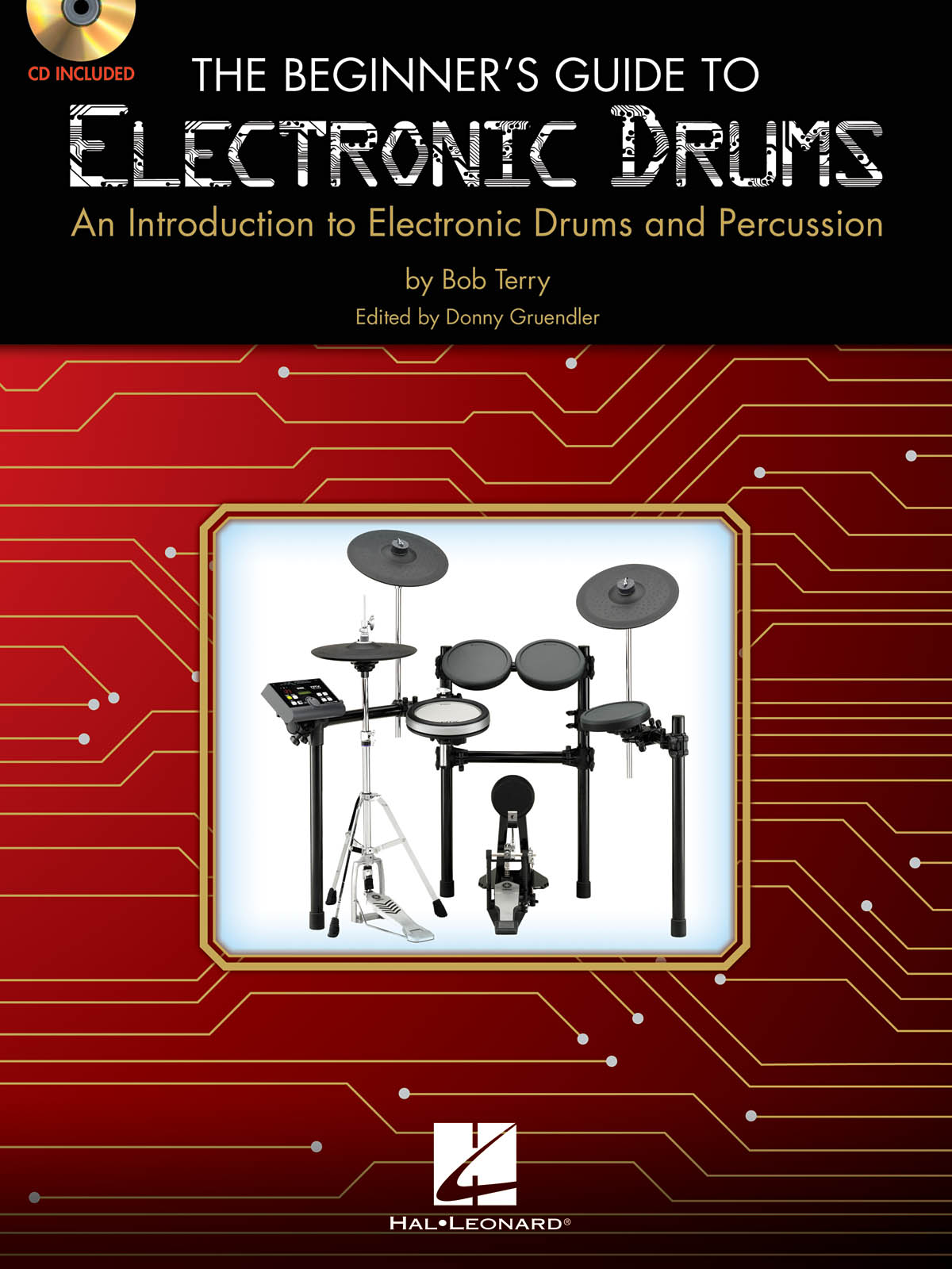 The Beginner's Guide to Electronic Drums: Drums: Instrumental Tutor
