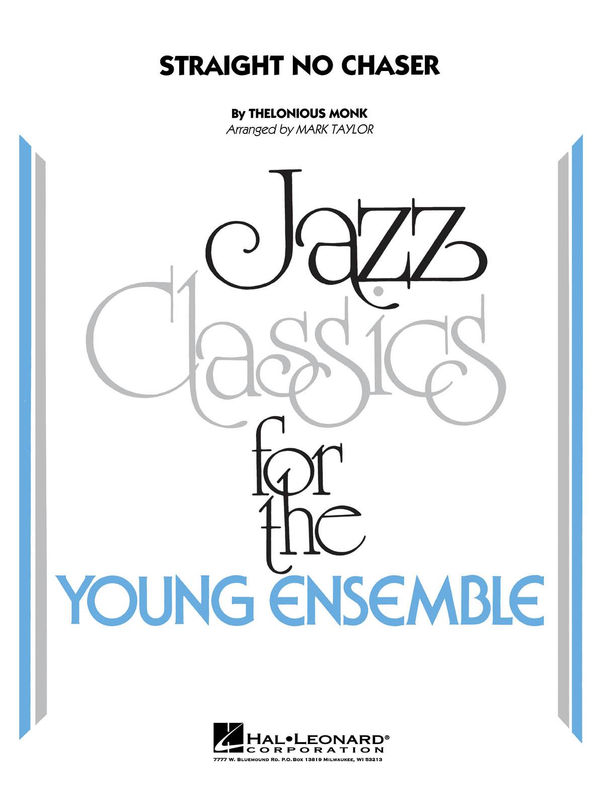Thelonious Monk: Straight  no Chaser: Jazz Ensemble: Score