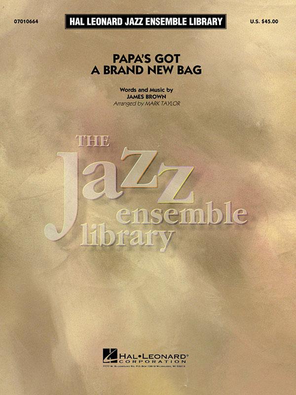 James Brown: Papa's got a brand new bag: Jazz Ensemble: Score