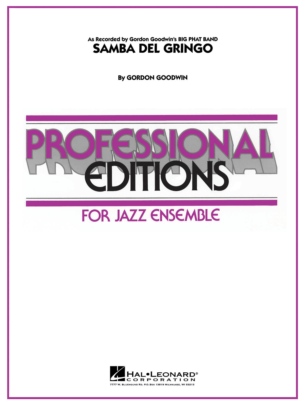 Gordon Goodwin: Samba Del Gringo: Jazz Ensemble: Score