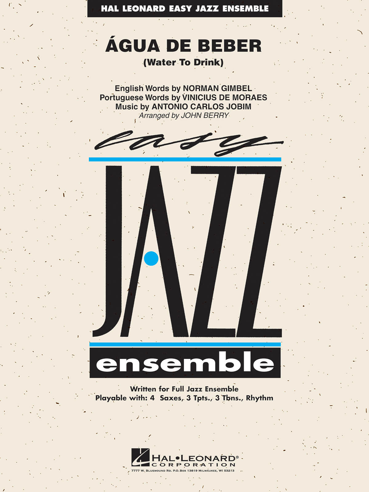 Antonio Carlos Jobim: Agua de Beber (Water to Drink): Jazz Ensemble: Score