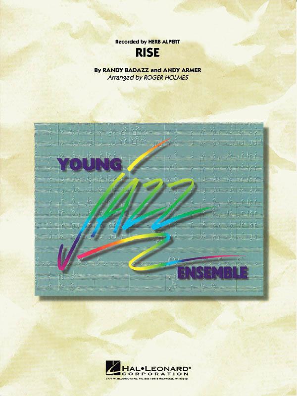 Andy Armer Randy Badazz: Rise: Jazz Ensemble: Score & Parts