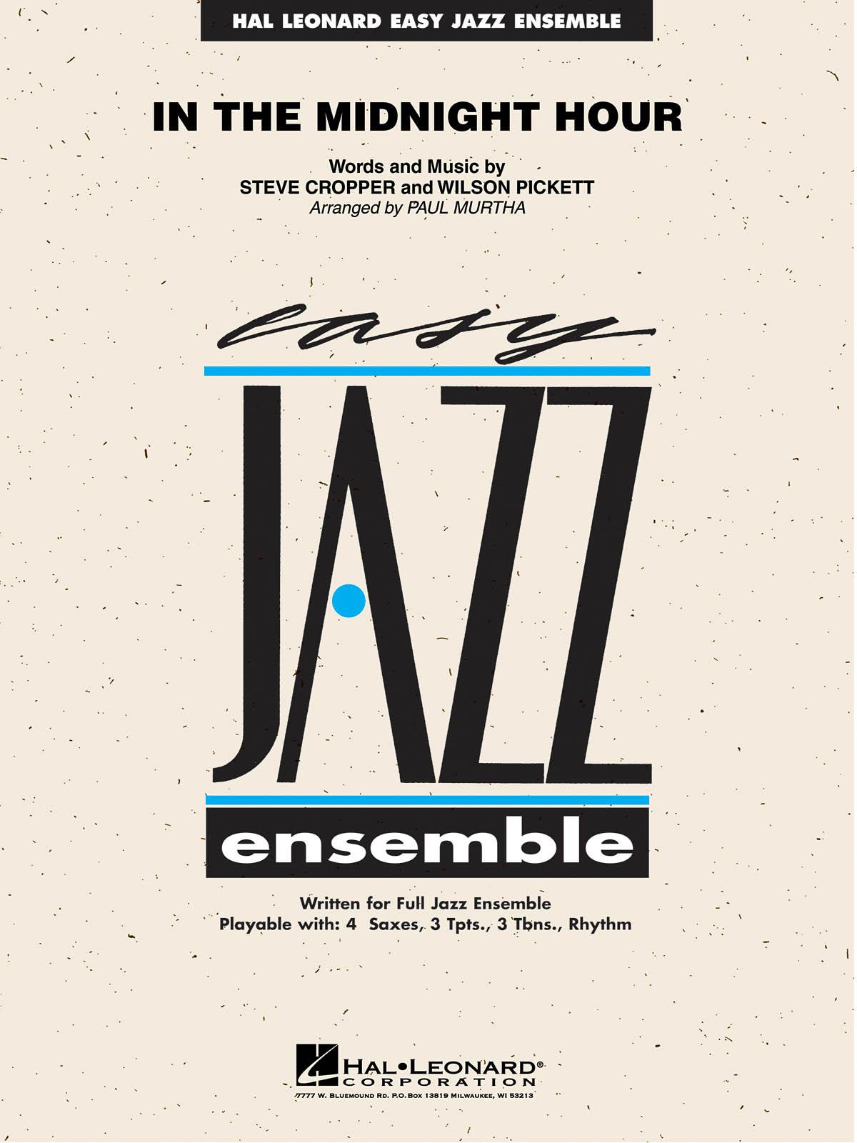 Steve Cropper Wilson Pickett: In The Midnight Hour: Jazz Ensemble: Score & Parts