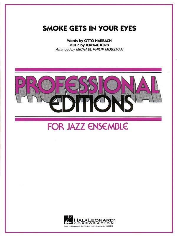 Jerome Kern Otto Harbach: Smoke Gets in Your Eyes: Jazz Ensemble: Score & Parts