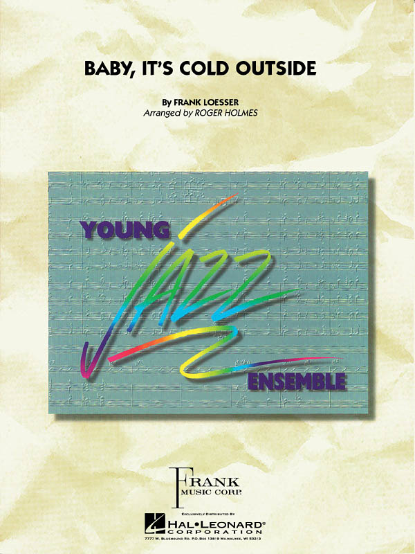 Frank Loesser: Baby  It's Cold Outside: Jazz Ensemble: Score & Parts