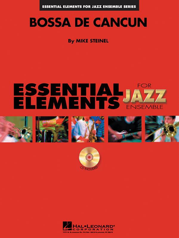 Mike Steinel: Bossa De Cancun: Jazz Ensemble: Score  Parts & CD