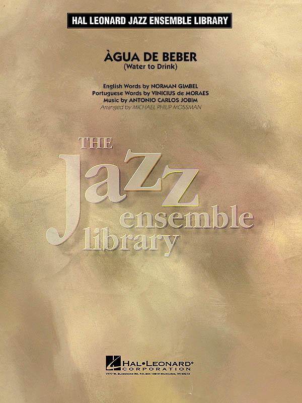 Antonio Carlos Jobim: Agua De Beber: Jazz Ensemble: Score & Parts