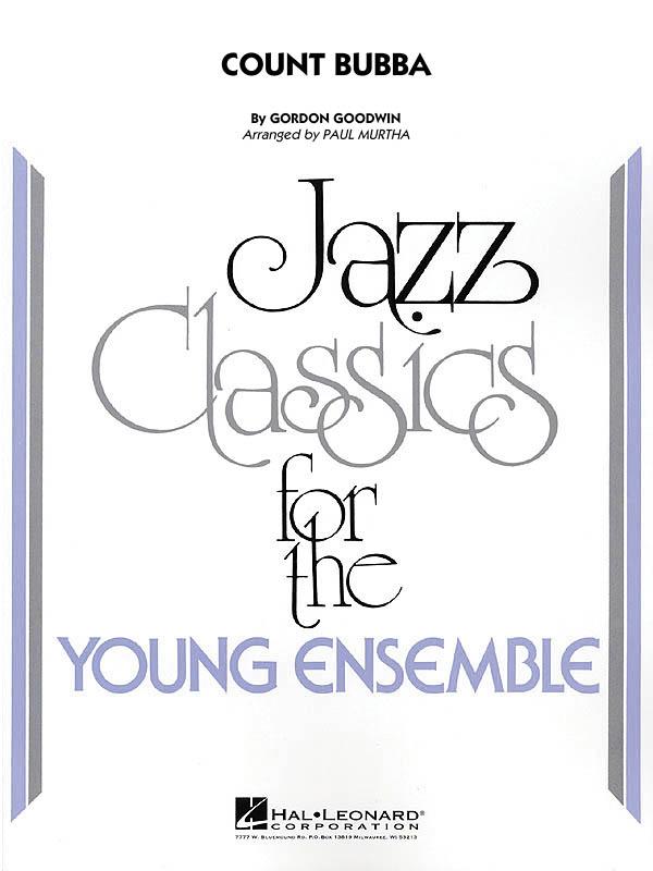 Gordon Goodwin: Count Bubba: Jazz Ensemble: Score and Parts