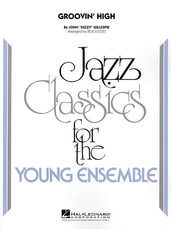Dizzy Gillespie: Groovin' High: Jazz Ensemble: Score