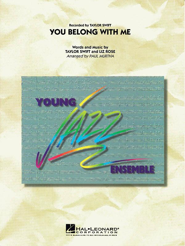 Liz Rose Taylor Swift: You Belong With Me: Jazz Ensemble: Score & Parts