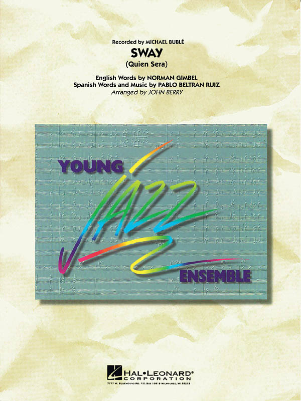 Norman Gimbel Pablo Beltrán Ruiz: Sway (Quien Sera): Jazz Ensemble: Score &