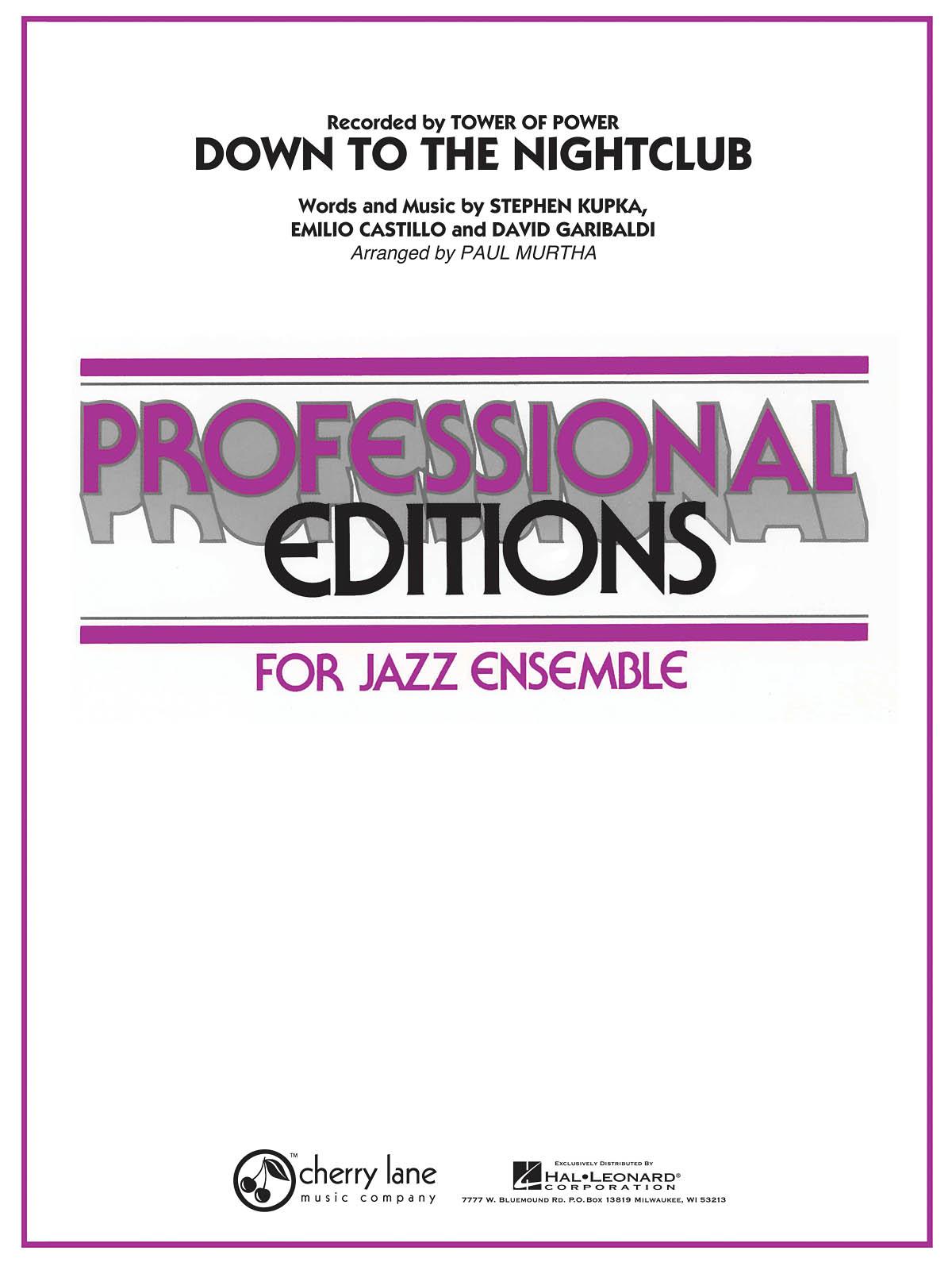 David Garibaldi Emilio Castillo Stephen Kupka: Down to the Nightclub: Jazz