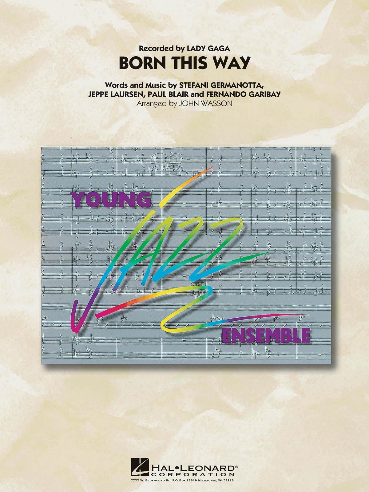 Lady Gaga: Born This Way: Jazz Ensemble: Score & Parts