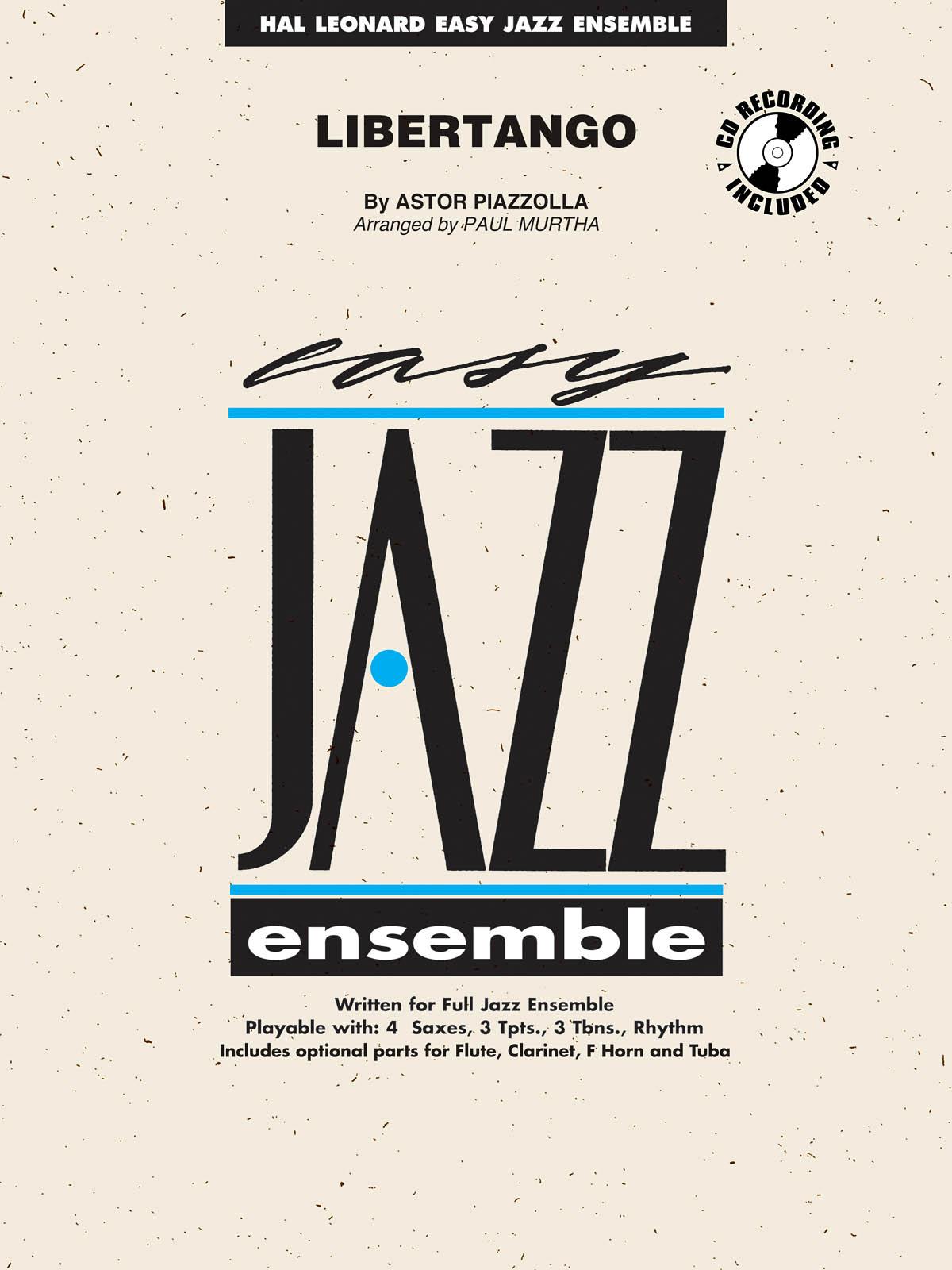Astor Piazzolla: Libertango: Jazz Ensemble: Score