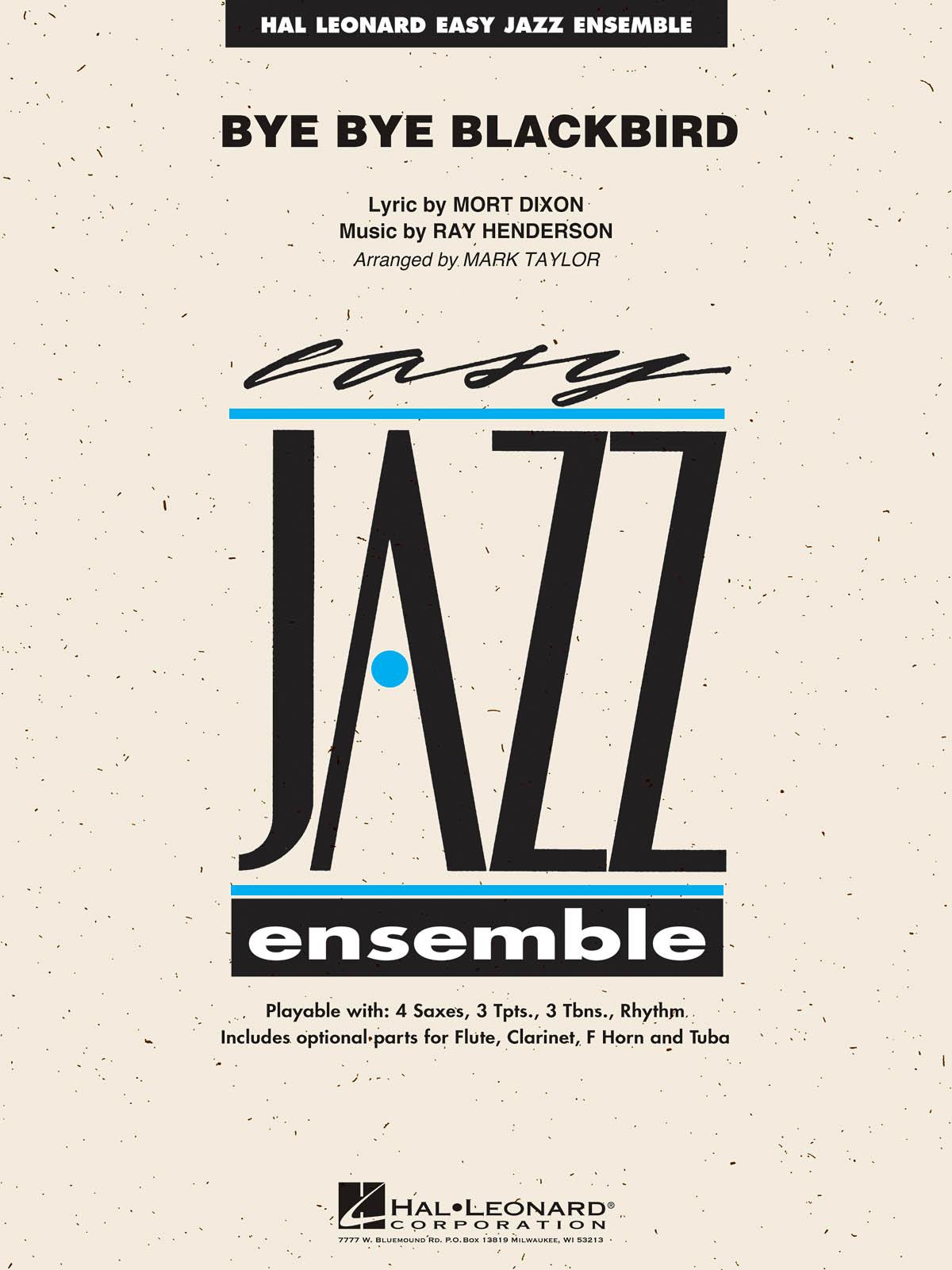 Mort Dixon Ray Henderson: Bye Bye Blackbird: Jazz Ensemble: Score & Parts