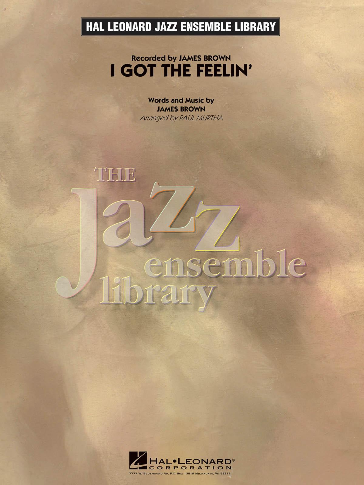 James Brown: I Got The Feelin': Jazz Ensemble: Score