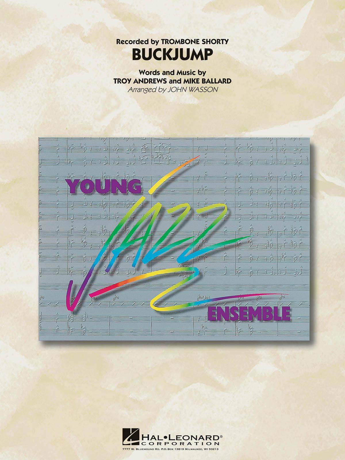 Troy Andrews Mike Ballard: Buckjump: Jazz Ensemble: Score and Parts