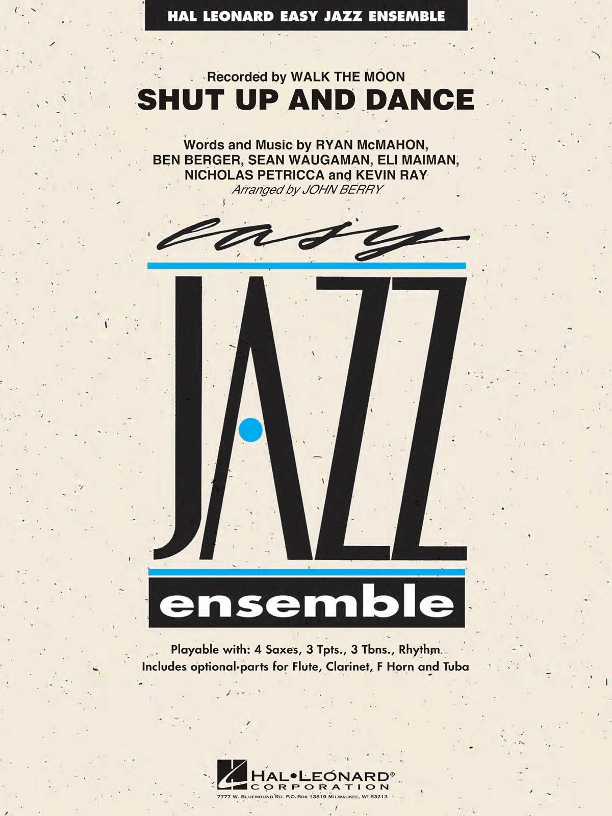 Walk The Moon: Shut Up and Dance: Jazz Ensemble: Score and Parts
