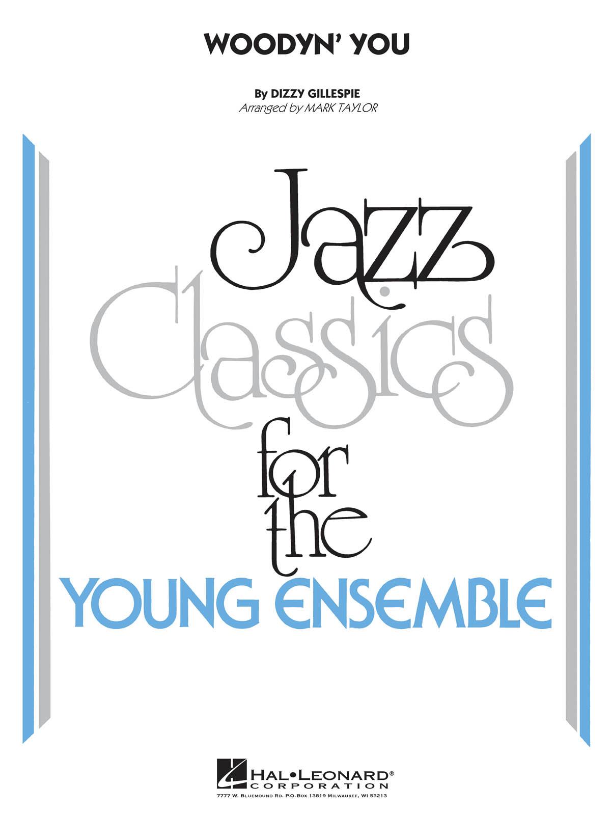 Dizzy Gillespie: Woodyn' You: Jazz Ensemble: Score & Parts