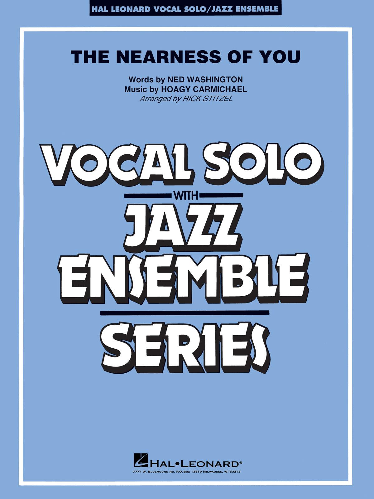 Hoagy Carmichael Ned Washington: The Nearness of You (Key: C): Jazz Ensemble and