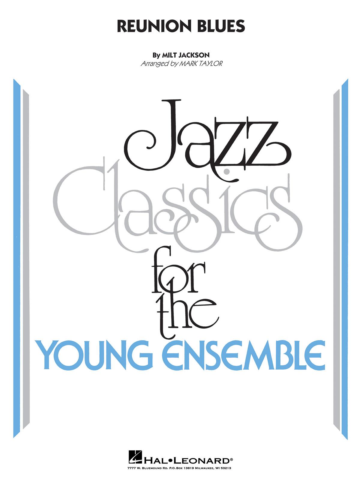 Milt Jackson: Reunion Blues: Jazz Ensemble: Score & Parts