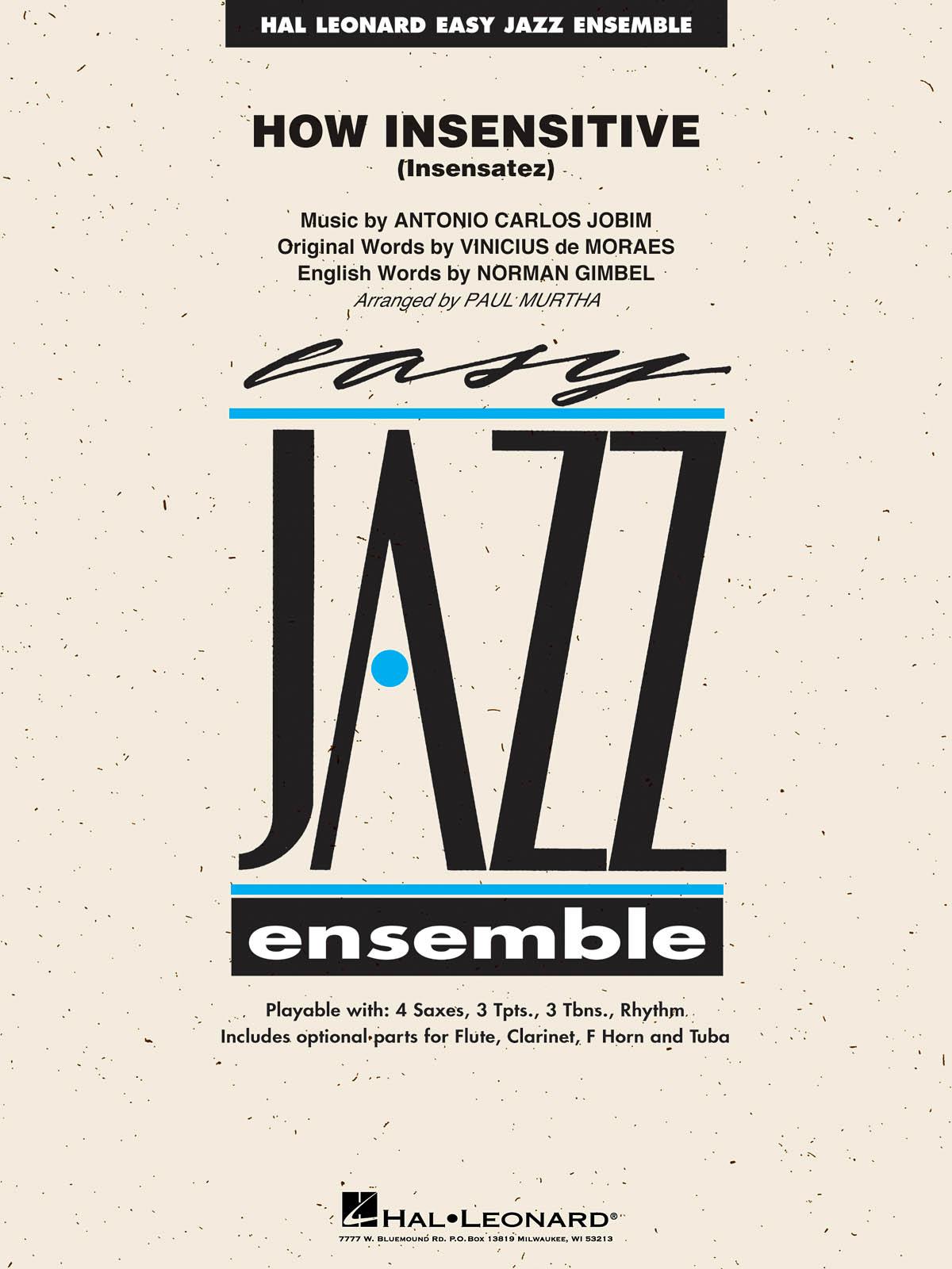 Antonio Carlos Jobim: How Insensitive (Insensatez): Jazz Ensemble: Score & Parts
