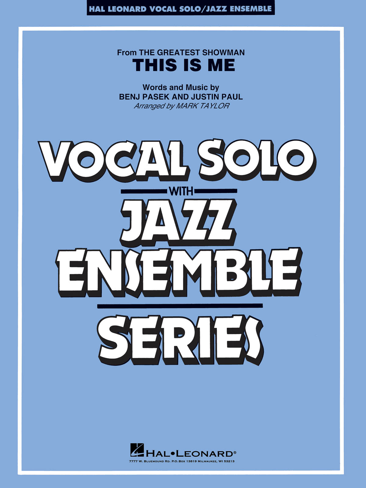 Benj Pasek/Justin Paul: This Is Me (Arr. Taylor). For vocals  jazz band