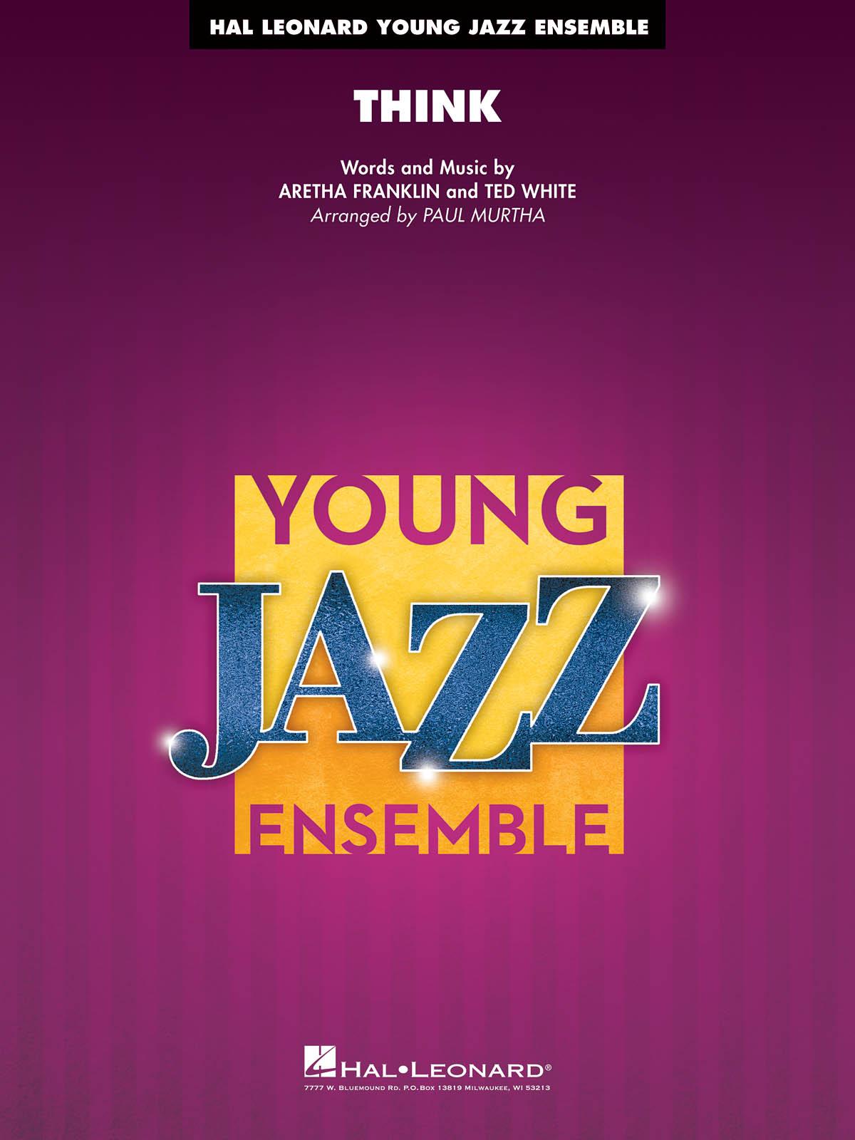 Aretha Franklin Ted White: Think: Jazz Ensemble