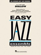 Bradley Cooper  Lady Gaga: Shallow (from A Star Is Born): Jazz Ensemble: Score