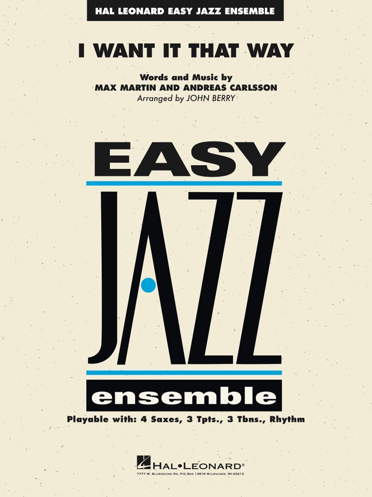 Andreas Carlsson Max Martin: I Want It That Way: Jazz Ensemble: Score and Parts