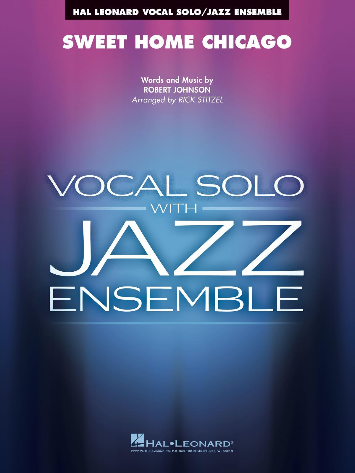 Sweet Home Chicago: Jazz Ensemble: Score & Parts