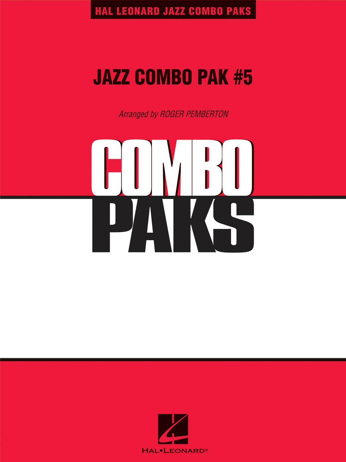 Jazz Combo Pak #5: Jazz Ensemble: Score  Parts & Audio