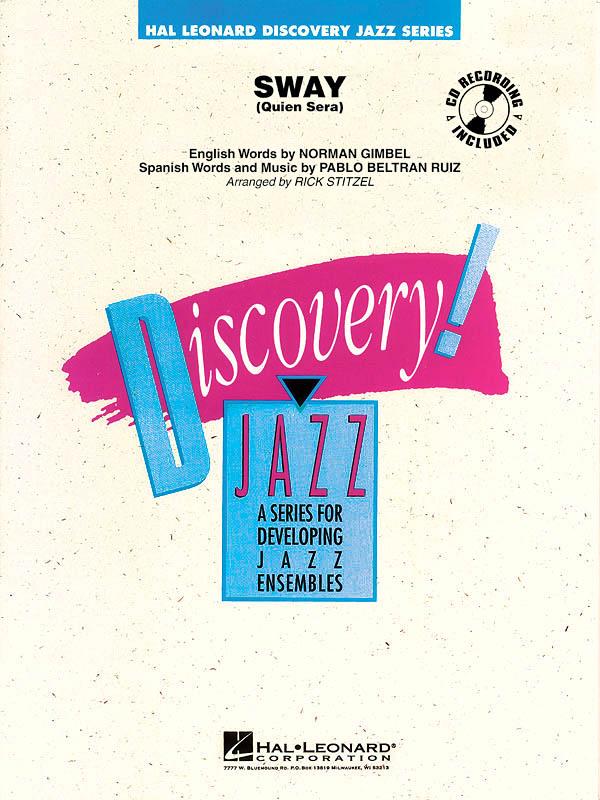Norman Gimbel Pablo Beltrán Ruiz: Sway (Quien Sera): Jazz Ensemble: Score  Parts
