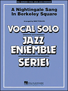 A Nightingale Sang In Berkeley Square: Jazz Ensemble and Vocal: Score