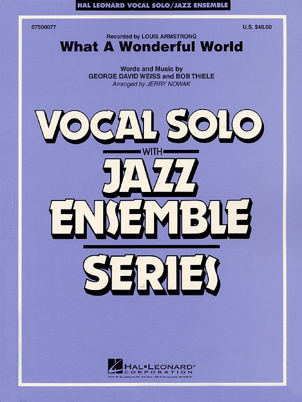 Bob Thiele George David Weiss: What a Wonderful World: Jazz Ensemble and Vocal: