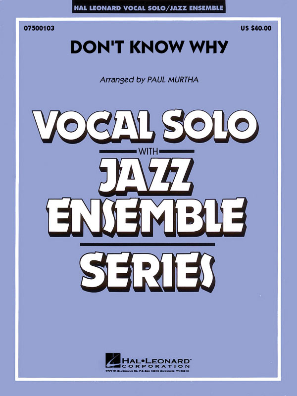 Norah Jones: Don't Know Why: Jazz Ensemble and Vocal: Score and Parts