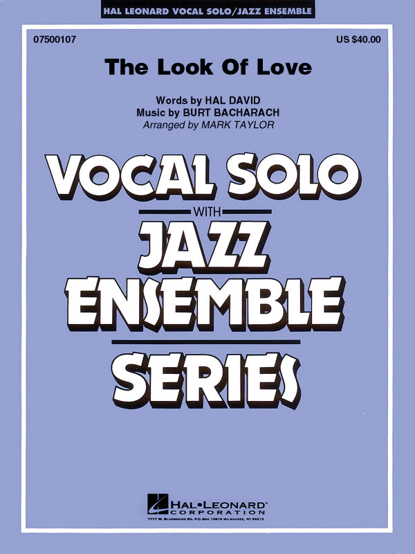 Burt Bacharach Hal David: The Look of Love: Jazz Ensemble and Vocal: Score