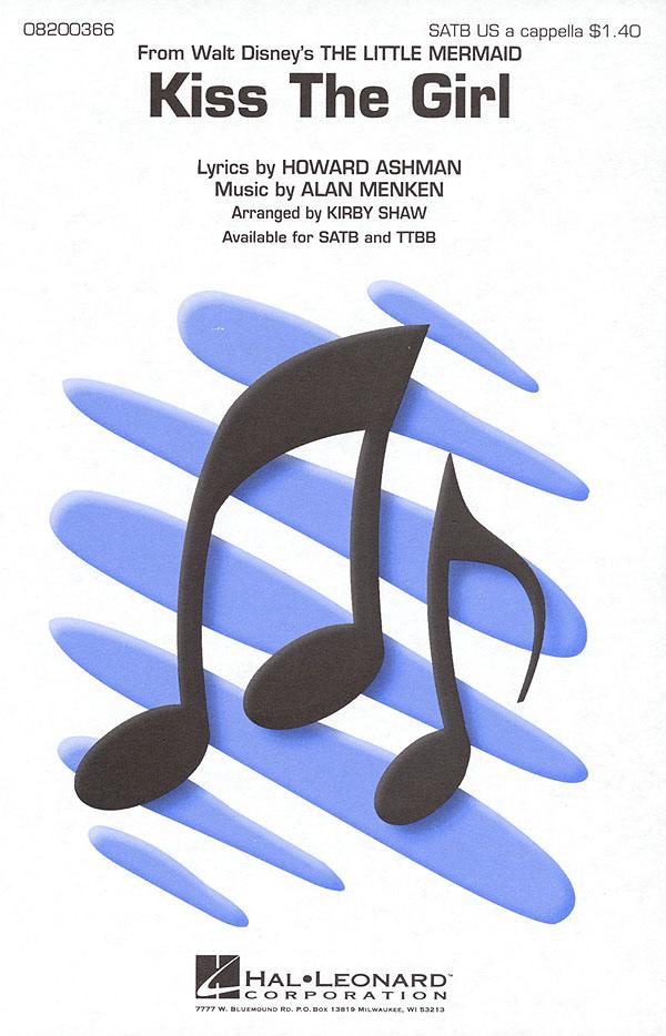 Alan Menken Howard Ashman: Kiss the Girl: Mixed Choir a Cappella: Vocal Score