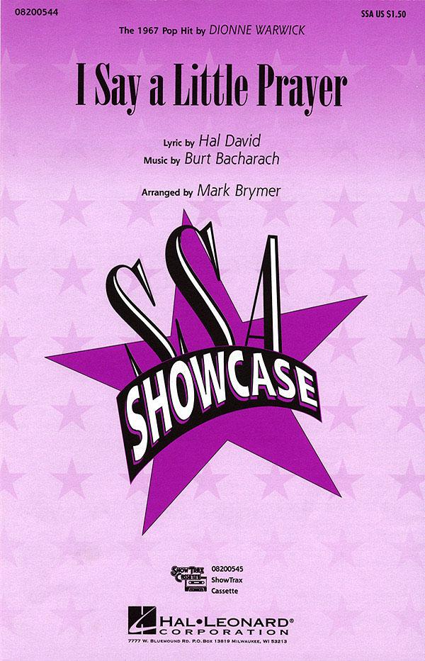 Burt Bacharach Hal David: I say a little prayer: Upper Voices and Accomp.: Vocal