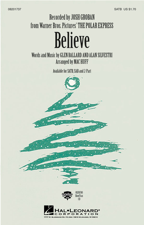 Josh Groban: Believe: Mixed Choir and Piano/Organ: Vocal Score