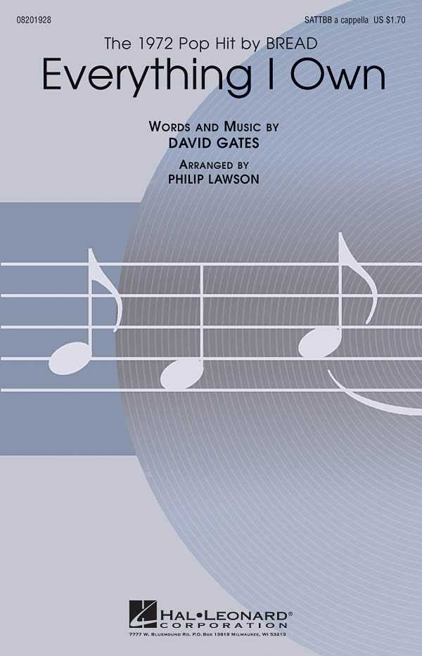 David Gates: Everything I Own: Mixed Choir a Cappella: Vocal Score