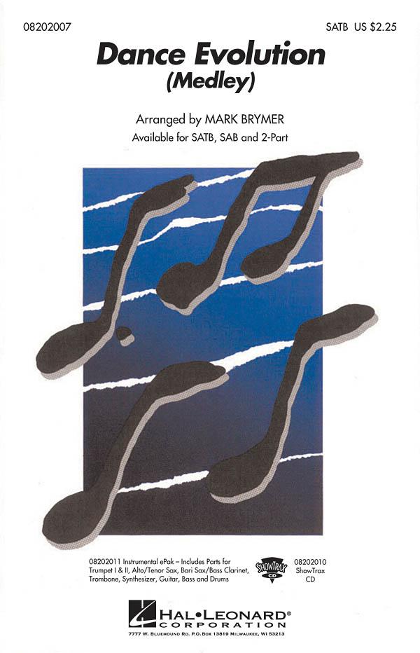 Dance Evolution Medley: Mixed Choir a Cappella: Vocal Score