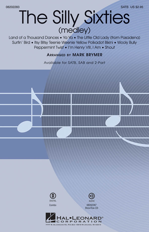 The Silly Sixties: Mixed Choir a Cappella: Vocal Score