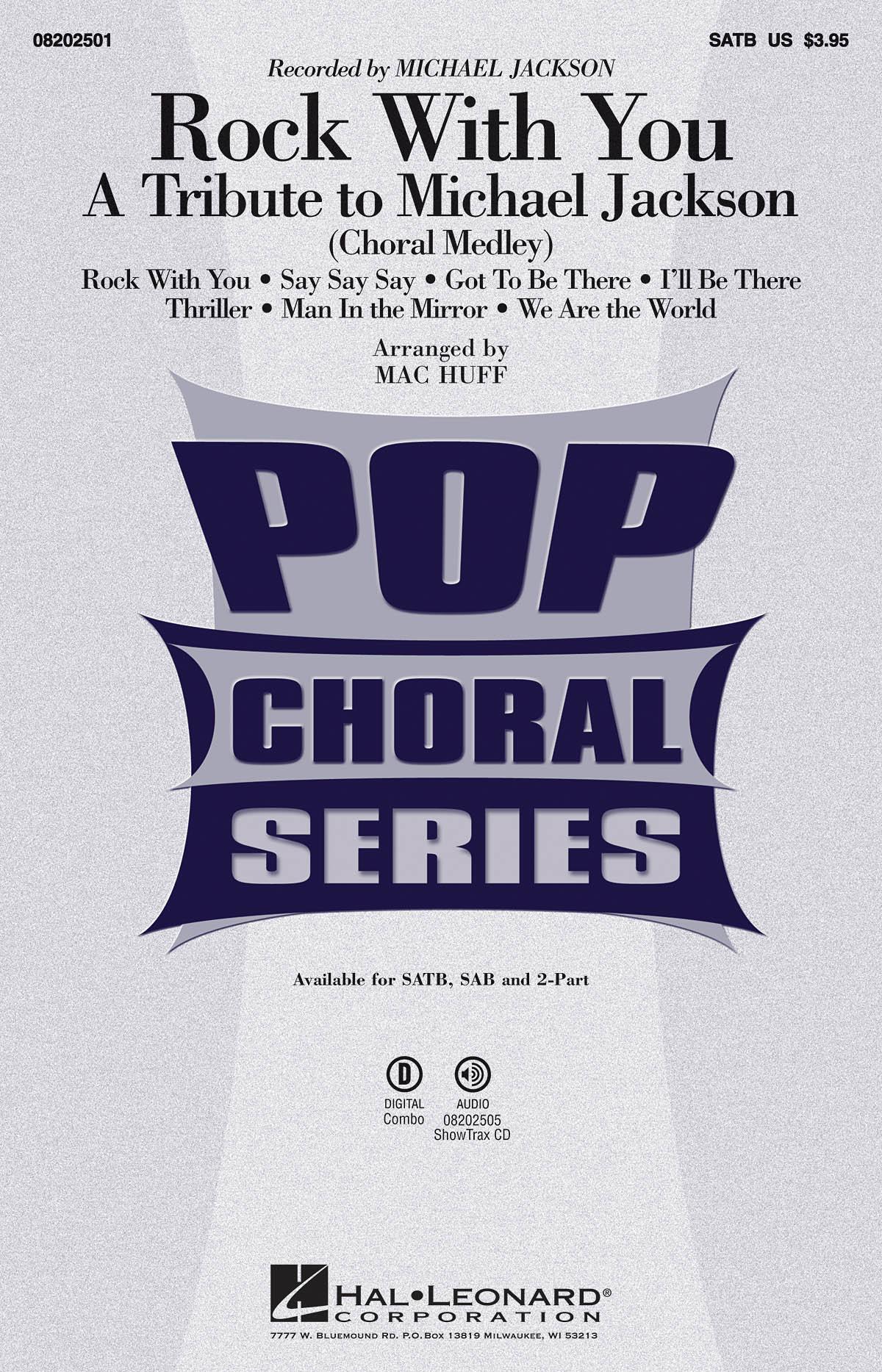 Michael Jackson: Rock with You - A Tribute to Michael Jackson: SATB: Vocal Score