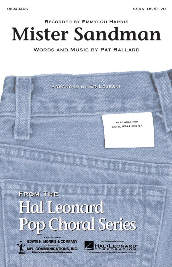 Pat Ballard: Mister Sandman: Upper Voices a Cappella: Vocal Score
