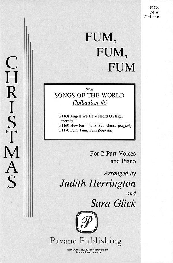 Fum  Fum  Fum: Mixed Choir a Cappella: Vocal Score