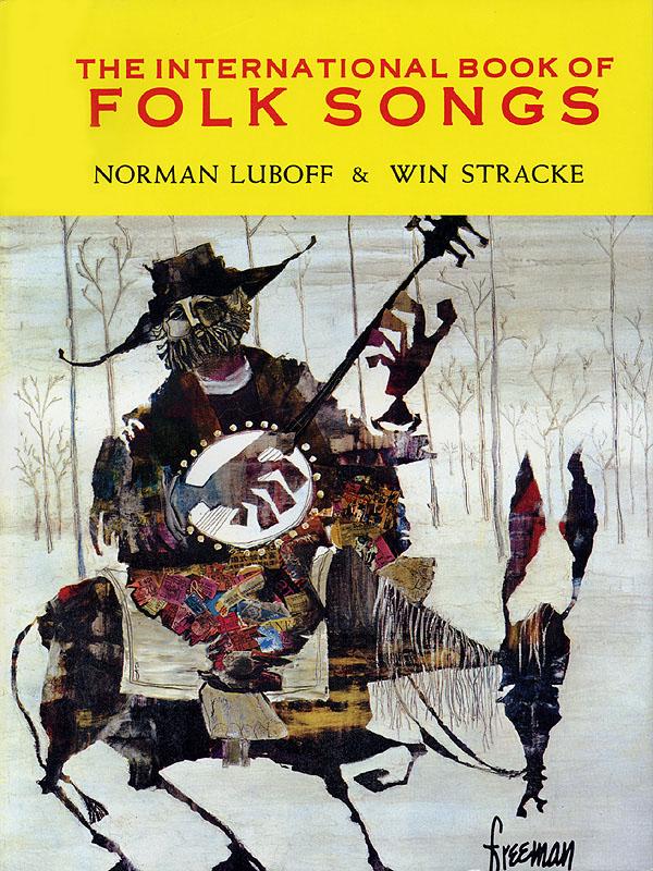 The International Book of Folk Songs: Unison or 2-Part Choir: Vocal Album